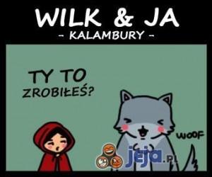 Wilk & Ja - część trzecia