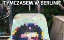 Tymczasem w Berlinie