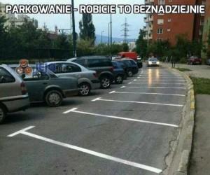Parkowanie - robicie to beznadziejnie