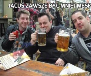 Jacuś zawsze był mniej męski