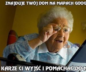 Moja babcia chyba nie wie jak to działa...