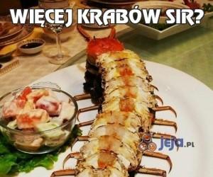 Więcej krabów sir?