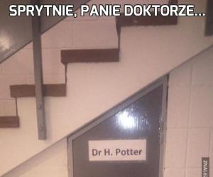 Sprytnie, panie doktorze...