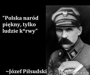 Józef Piłsudski o Polsce