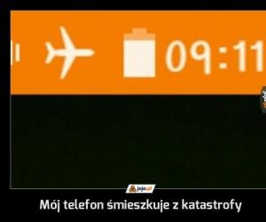 Mój telefon śmieszkuje z katastrofy