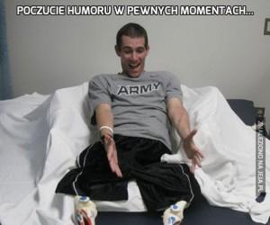 Poczucie humoru w pewnych momentach...