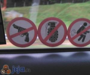 Zakaz pistoletów, granatów i pierdzenia...?