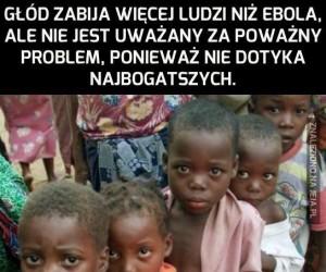 Głód zabija więcej ludzi niż Ebola