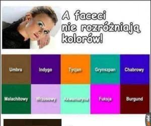 Prawdziwy mężczyźni rozróżniają kolory