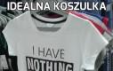 Idealna koszulka