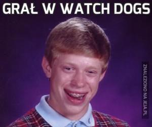 Grał w Watch dogs