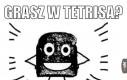 Tetrisowe heheszki