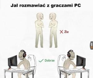Jak rozmawiać z graczami PC