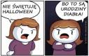 Halloween to urodziny diabła