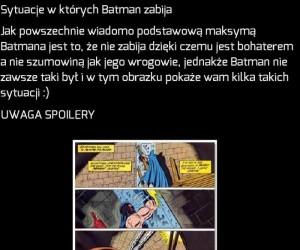 Batman też zabija