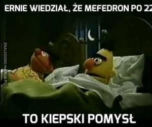Ernie wiedział, że mefedron po 22