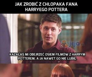 Jak zrobić z chłopaka fana Harryego Pottera