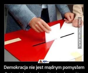 Demokracja nie jest mądrym pomysłem