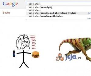 Nienawidzę kiedy jem, a T-Rex...