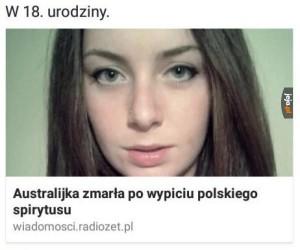 Polski alkohol nie jest dla każdego