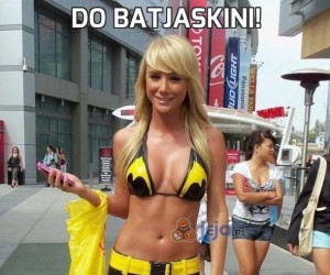 Do batjaskini!