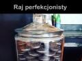 Raj perfekcjonisty