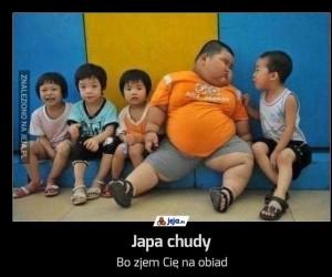 Japa chudy