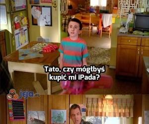 Taaato, ja chcę iPada!