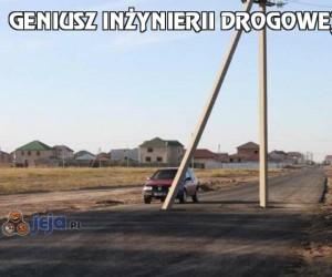 Geniusz inżynierii drogowej