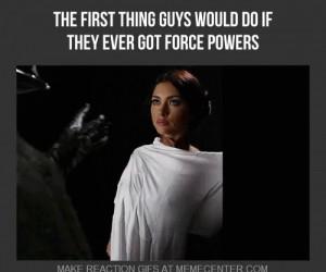 Pierwsza rzecz, którą faceci by robili, gdy mieli moc