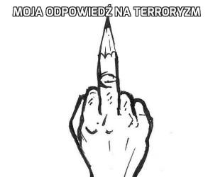 Moja odpowiedź na terroryzm