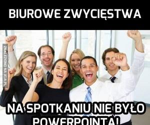 Biurowe zwycięstwa