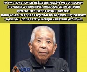 Człowiek, który przeżył 2 ataki atomowe