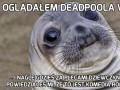 Oglądałem Deadpoola w kinie...