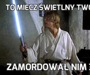 To miecz świetlny twojego ojca