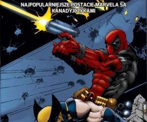Najpopularniejsze postacie Marvela są Kanadyjczykami
