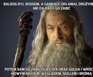 Balrog był bossem, a Gandalf okłamał drużynę, że nie da rady go zabić