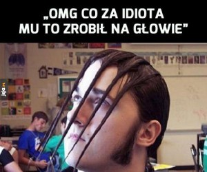 Co ten fryzjer, w gułagu się uczył?