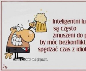 Inteligencja nie ma łatwo