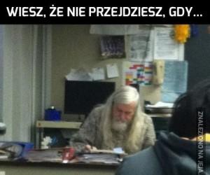 Mamo, ja się uczę. Gandalf się uwziął!