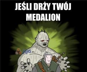 Jeśli drży Twój medalion