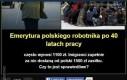 Emerytura polskiego robotnika