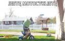 Jestę motocyklistę
