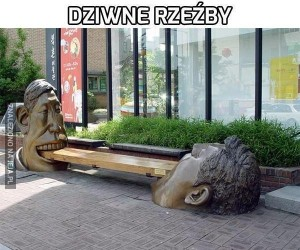 Dziwne rzeźby
