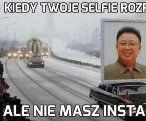 Kiedy Twoje selfie rozpie*dala