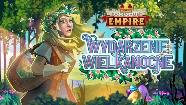 Wydarzenie Wielkanocne w Goodgame Empire