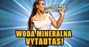 Woda mineralna Vytautas!