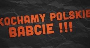 Kochamy polskie babcie