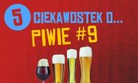 5 ciekawostek o piwie