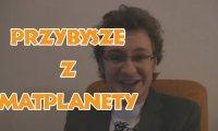 Przemyślenia Niekrytego Krytyka - Przybysze z Matplanety